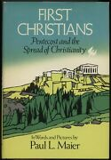 First Christians Pentecost And The Spread Of Christianity By Paul L Maier 1976