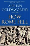 How Rome Fell Death Of A Superpower Paperback By Goldsworthy Adrian Like...