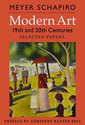Modern Art 19th And 20th Centuries Selected Papers By Meyer Schapiro English