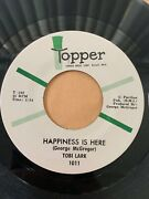 Rare Northern Soul 45/ Tobi Lark Happiness Is Here Topper Nm/vg++ Hear