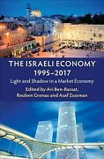 Israeli Economy 1995-2017 Light And Shadow In A Market Economy Paperback ...