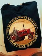 The Best Dads Have Daughters Who Drive Tractors Men T-shirt S-6xl Cotton Black
