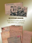 Busterand039s Book Family Voices To And From The Front Wwi Wwii Korea And Vietna