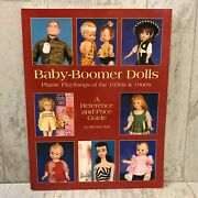Baby-boomer Dolls Plastic Playthings Of 1950and039s And 1960and039s By Michele Karl