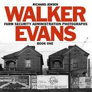 Walker Evans Farm Security Administration Photographs Book One By Richard A. Je
