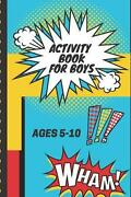 Activity Book For Boys Ages 5-10 Wham Kids Fun Filled Prompted Notebook - Homes