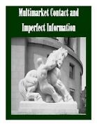 Multimarket Contact And Imperfect Information By Federal Trade Commission Engli