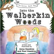 Into The Walberkin Woods By Anna And Paul Hawkins English Paperback Book Free Sh