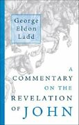 A Commentary On The Revelation Of John [paperback] Ladd, George Eldon