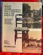 Signed The Hitchcock Chair By John Tarrant Kennedy + Card American Furniture