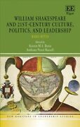 William Shakespeare And 21st-century Culture, Politics, And Leadership Bard...