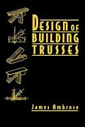 Design Of Building Trusses By Ambrose James Hardcover