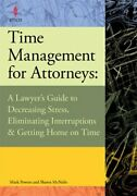 Time Management For Attorneys A Lawyerand039s Guide To Decreasing Stress Eliminaandhellip