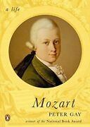 Mozart A Life Penguin Lives Biographies By Gay, Peter Paperback