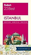 Fodorand039s Istanbul 25 Best Full-color Travel Guide By Fodorand039s Travel Guides Andhellip