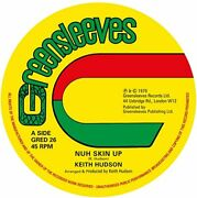 Keith Hudson Nuh Skin Up Vinyl Single Vinyl Id4z