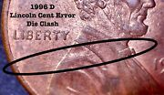 1996 D Lincoln Cent/penny Error Coin - Die Clash Obverse