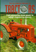 Good-illustrated History Of The Tractor A Quintet Book Hardcover-moorhouse
