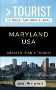 Greater Than A Tourist- Maryland Usa 50 Travel Tips From A Local By Greater Tha