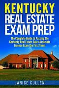 Kentucky Real Estate Exam Prep The Complete Guide To Passing The Kentucky Real