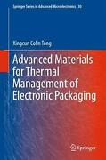 Advanced Materials For Thermal Management Of Electronic Packaging By Xingcun Col