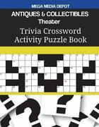 Antiques And Collectibles Theater Trivia Crossword Activity Puzzle Book By Mega