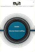 Electron Beam Welding By H. Schultz English Hardcover Book Free Shipping