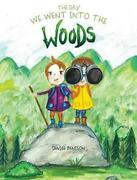 Day We Went Into The Woods By Denise Benison English Hardcover Book Free Shipp