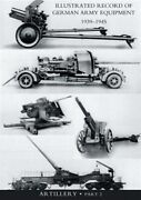 Illustrated Record Of German Army Equipment 1939-1945volume Ii Artillery In ...