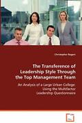 The Transference Of Leadership Style Through The Top Management Team An Analysi