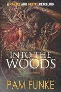Into The Woods By Pam Funke English Paperback Book Free Shipping