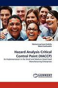 Hazard Analysis Critical Control Point Haccp Its Implementation In The Small