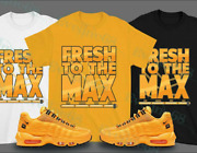 Fresh To The Max T-shirt Match Kim Jones Match Air Max 95 Nyc Taxi Outfit
