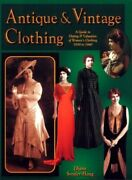 Antique And Vintage Clothing Guide To Dating... By Haug-snyder, Diane Paperback