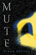 Mute Paperback By Anthony Piers Like New Used Free Shipping In The Us