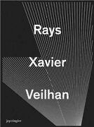 Rays Hardcover By Veilhan Xavier Pht Bovier Lionel Edt Like New Used...