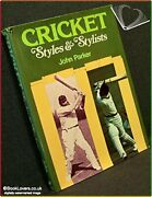 Cricket Styles And Stylists By Parker, John. Book The Fast Free Shipping