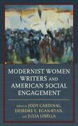 Modernist Women Writers And American Social Engagement Hardcover By Cardinal...