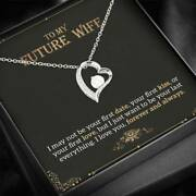 To My Future Wife Forever Love Necklace Engagement Gift For Future Wife Gift