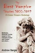 Best Vampire Stories 1800-1849, Paperback By Barger, Andrew Edt, Like New U...
