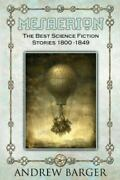 Mesaerion The Best Science Fiction Stories 1800-1849, Paperback By Poe, Edg...