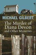 The Murder Of Diana Devon And Other Mysteries By Michael Gilbert Hardback Book