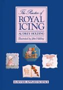 The Practice Of Royal Icing By Holding, A. Hardback Book The Fast Free Shipping