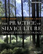 Practice Of Silviculture Applied Forest Ecology Paperback By Ashton Mark ...