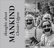 Thoughts About Mankind Hardcover By Lofgren Christer Brand New Free Shipp...
