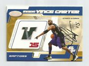 Vince Carter Fleer Auto Autograph And Game Used Hs Floor 15/15 Jersey Of Course