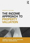The Income Approach To Property Valuation By Baum Andrew|mackmin David|nunnandhellip