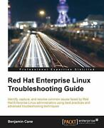 Red Hat Enterprise Linux Troubleshooting Guide By Cane Benjamin Paperback