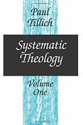 Systematic Theology, Vol. 1 By Tillich, Paul Paperback