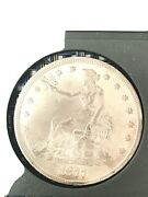 1877 Trade Dollar Has Original Luster Au +++a 900 Coin If Certified